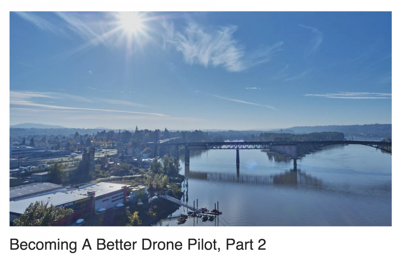 Becoming A Better Drone Pilot, Part 2