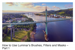 How to Use Luminar's Brushes, Filters and Masks – Part 1