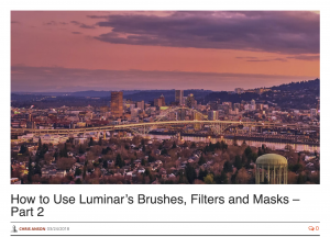 How to Use Luminar's Brushes, Filters and Masks – Part 2