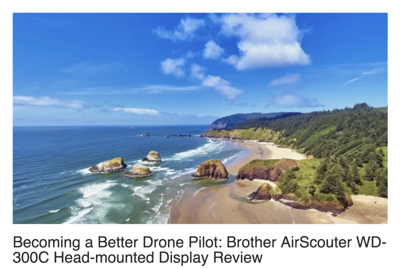 Becoming a Better Drone Pilot-Brother AirScouter WD-300C Head-mounted Display Review