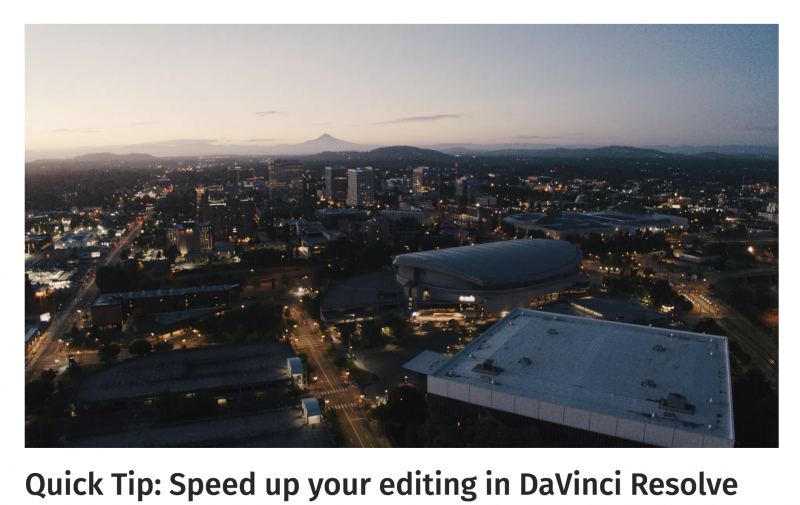 Quick Tip - Speed up your editing in DaVinci Resolve