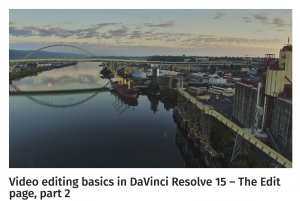 Video editing basics in DaVinci Resolve 15 – The Edit page, part 2