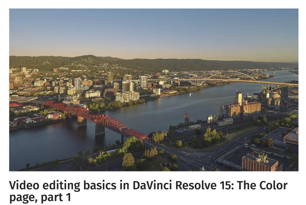 Video editing basics in DaVinci Resolve 15 - The Color page, part 1