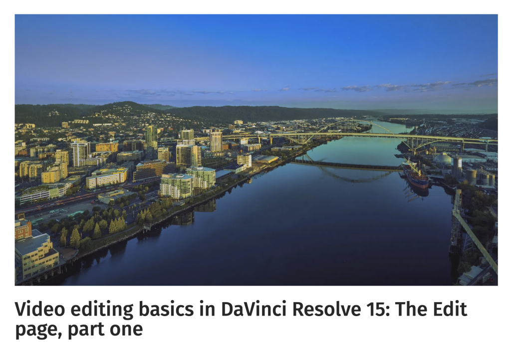 Video editing basics in DaVinci Resolve 15 - The Edit page, part one