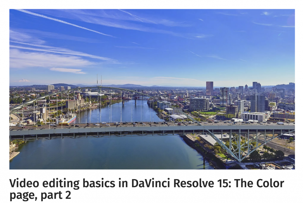 Video editing basics in DaVinci Resolve 15-The Color page, part 3