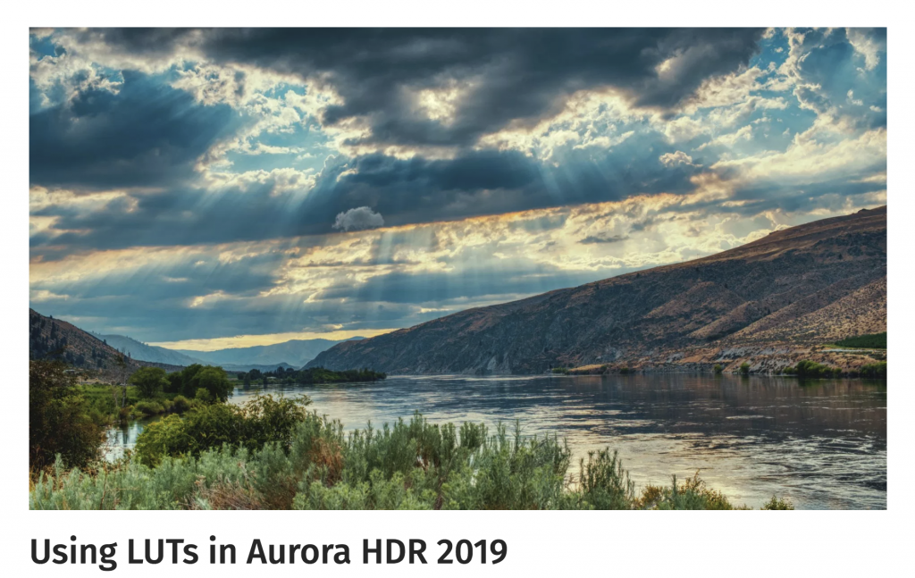 https://photofocus.com/2018/11/20/using-luts-in-aurora-hdr-2019/