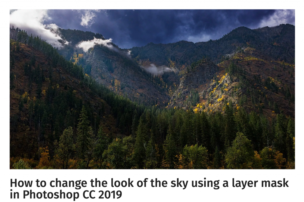 How to change the look of the sky using a layer mask in Photoshop CC 2019