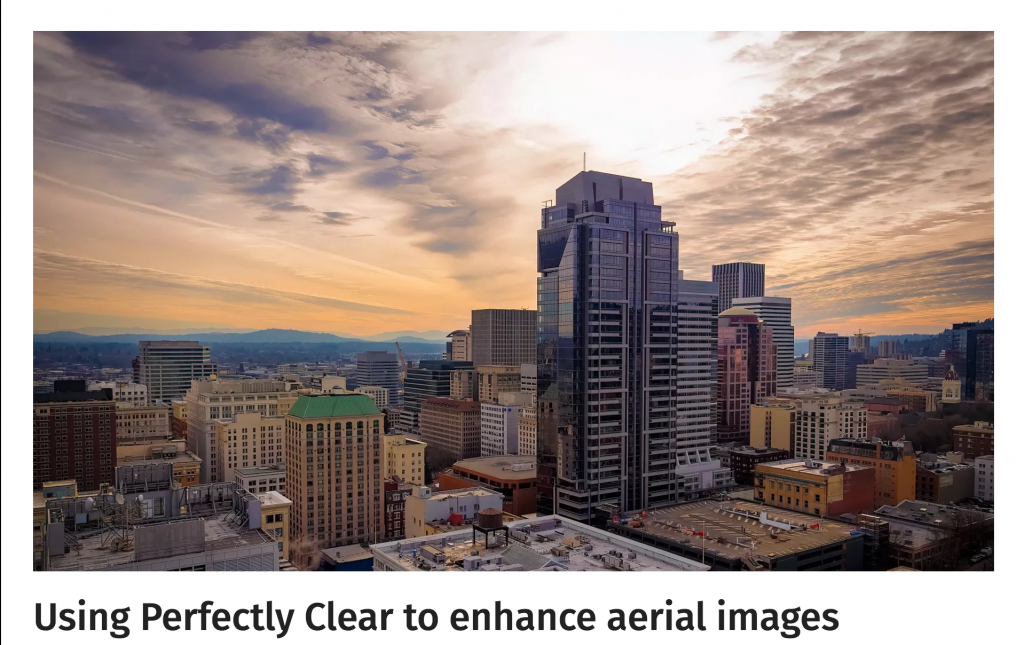 Using Perfectly Clear to enhance aerial images