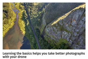 Learning the basics helps you take better photographs with your drone
