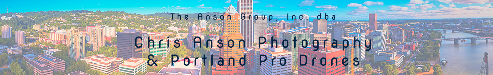 Chris Anson Photography & Portland Pro Drones